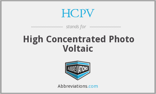 HCPV - High Concentrated Photo Voltaic