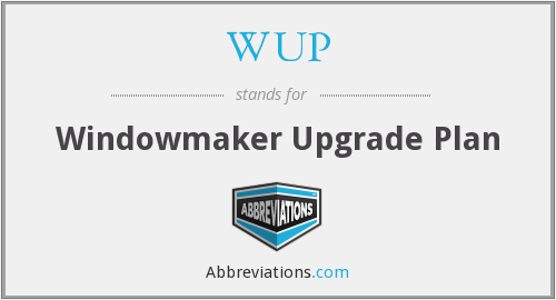 WUP - Windowmaker Upgrade Plan