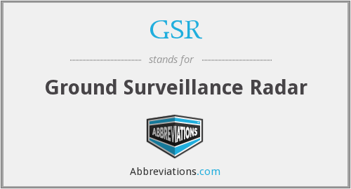 GSR - Ground Surveillance Radar