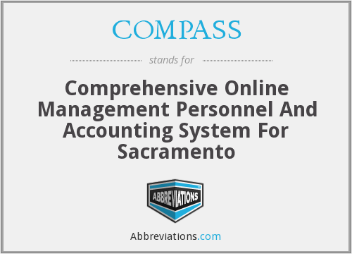 COMPASS - Comprehensive Online Management Personnel And Accounting System For Sacramento