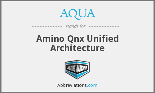 AQUA - Amino Qnx Unified Architecture