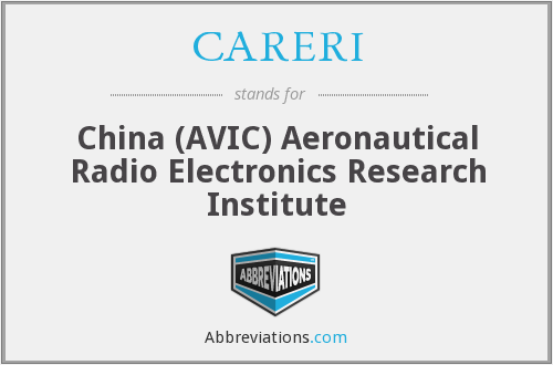 CARERI - China (AVIC) Aeronautical Radio Electronics Research Institute