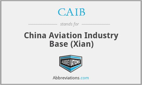 CAIB - China Aviation Industry Base (Xian)
