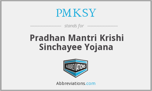 What does PMKSY stand for?