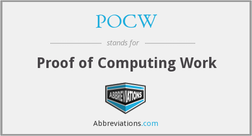 What does POCW stand for?