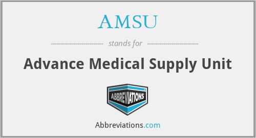 AMSU - Advance Medical Supply Unit