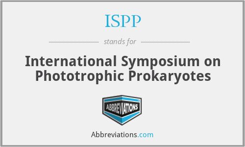 ISPP - International Symposium on Phototrophic Prokaryotes