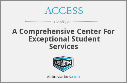 ACCESS - A Comprehensive Center For Exceptional Student Services
