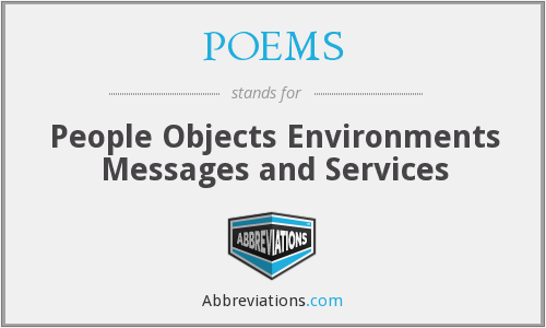 POEMS - People Objects Environments Messages and Services