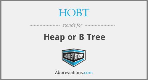 HOBT - Heap or B Tree