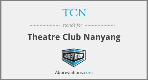 TCN - Theatre Club Nanyang