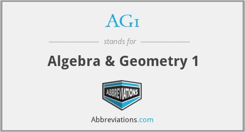 AG1 - Algebra & Geometry 1