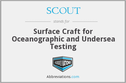 SCOUT - Surface Craft for Oceanographic and Undersea Testing