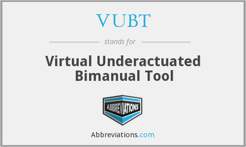 What does VUBT stand for?