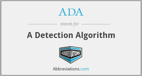 ADA - A Detection Algorithm