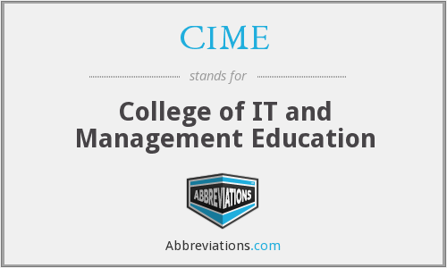CIME - College of IT and Management Education