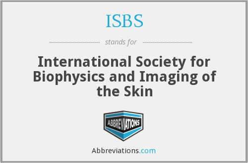 ISBS - International Society for Biophysics and Imaging of the Skin