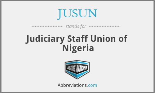 JUSUN - Judiciary Staff Union of Nigeria