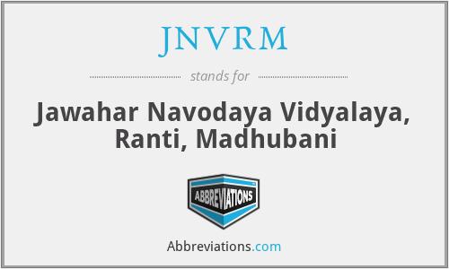 JNVRM - Jawahar Navodaya Vidyalaya, Ranti, Madhubani