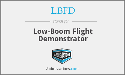 LBFD - Low-Boom Flight Demonstrator