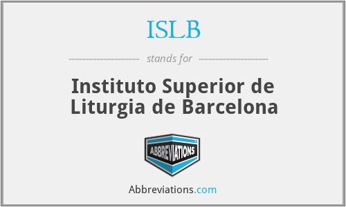 ISLB - Instituto Superior de Liturgia de Barcelona