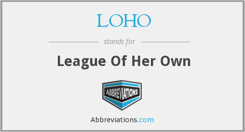 What does LOHO stand for?
