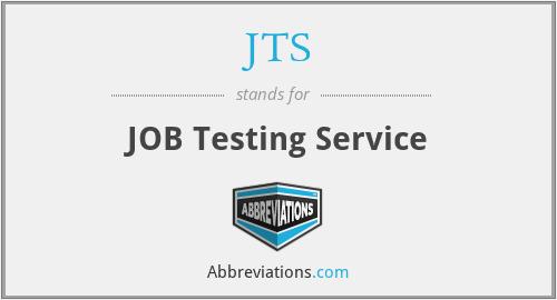 JTS - JOB Testing Service