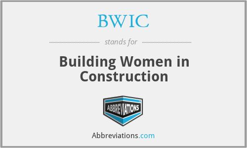 BWIC - Building Women in Construction