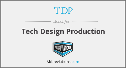 TDP - Tech Design Production