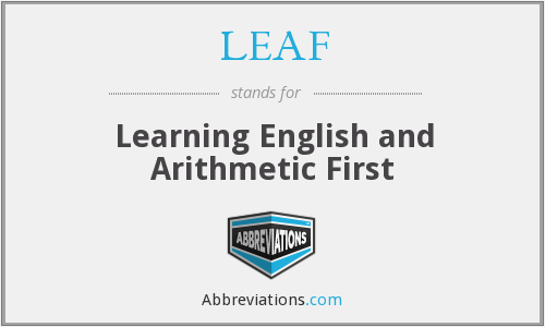 LEAF - Learning English and Arithmetic First
