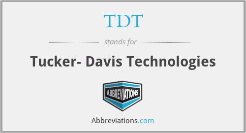 TDT - Tucker- Davis Technologies