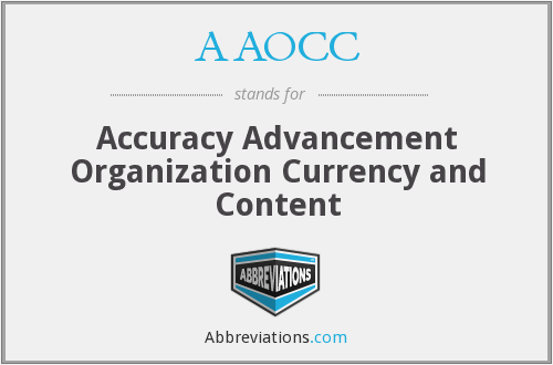 AAOCC - Accuracy Advancement Organization Currency and Content