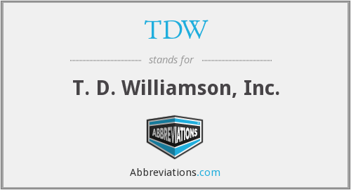 TDW - T. D. Williamson, Inc.