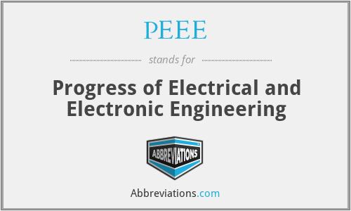 PEEE - Progress of Electrical and Electronic Engineering