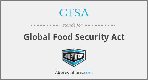 GFSA - Global Food Security Act