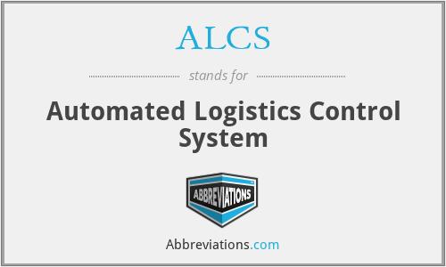 ALCS - Automated Logistics Control System