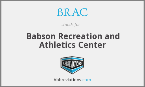 BRAC - Babson Recreation and Athletics Center