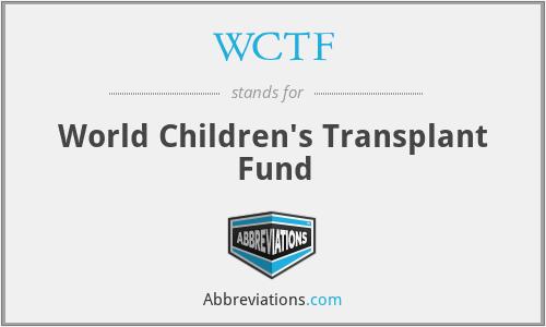 WCTF - World Children's Transplant Fund