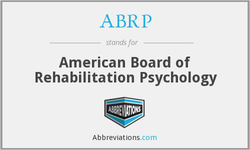 ABRP - American Board of Rehabilitation Psychology