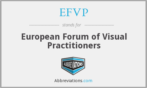 What does EFVP stand for?