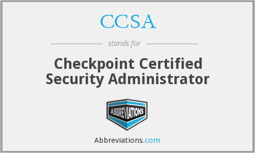 CCSA - Checkpoint Certified Security Administrator