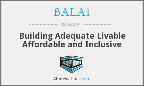 BALAI - Building Adequate Livable Affordable and Inclusive