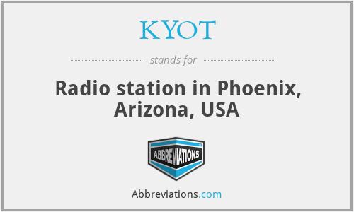 KYOT - Radio station in Phoenix, Arizona, USA