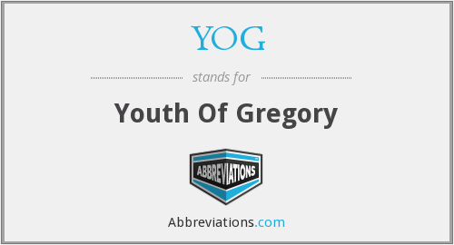 YOG - Youth Of Gregory