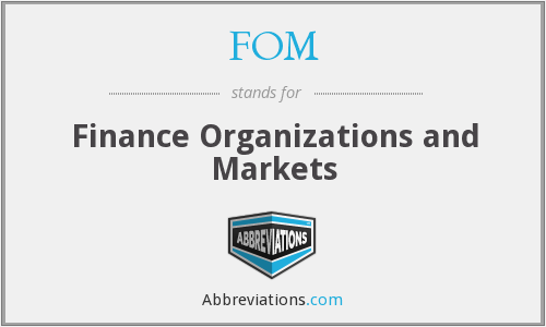 FOM - Finance Organizations and Markets