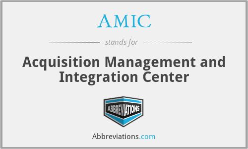 AMIC - Acquisition Management and Integration Center
