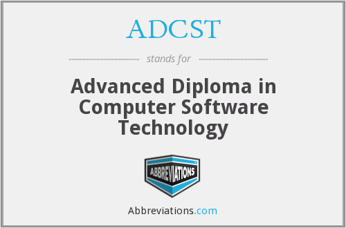 ADCST - Advanced Diploma in Computer Software Technology
