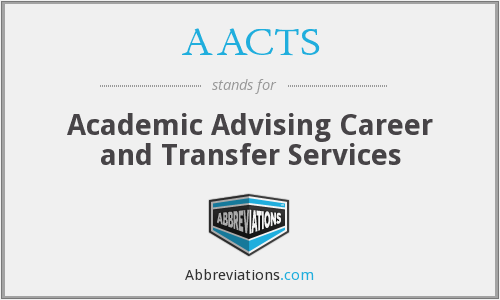 AACTS - Academic Advising Career and Transfer Services