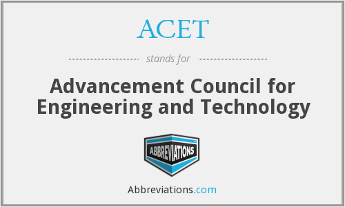 ACET - Advancement Council for Engineering and Technology