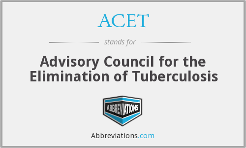 ACET - Advisory Council for the Elimination of Tuberculosis